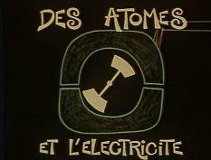 DES ATOMES ET L'ELECTRICITE (1975) -un film de Jacques ROUXEL