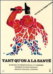 TANT QU'ON A LA SANTE - Affiche du film de Pierre ETAIX
