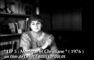 Photogram of film LIP 5 : MONIQUE ET CHRISTIANE by Carole ROUSSOPOULOS (1976)