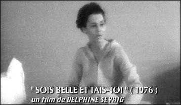 Photogram of film SOIS BELLE ET TAIS-TOI by Delphine SEYRIG (1976)