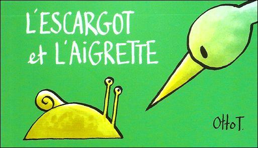 L'ESCARGOT ET L'AIGRETTE