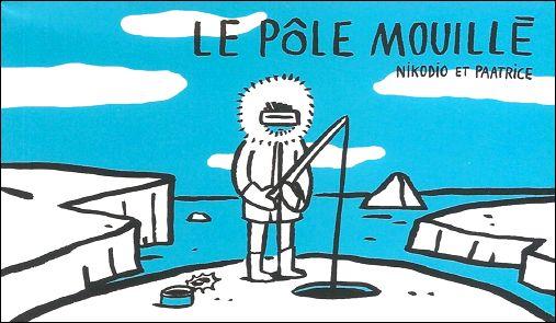 LE PÔLE MOUILLÉ