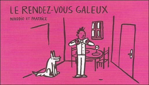 LE RENDEZ-VOUS GALEUX
