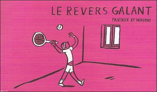 LE REVERS GALANT