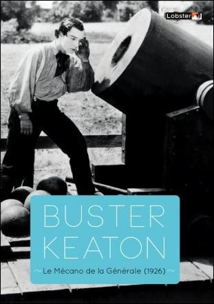 LE MÉCANO DE LA GÉNÉRALE - Réalisé par Clyde Bruckman & Buster Keaton (1926)