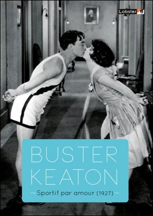 SPORTIF PAR AMOUR - Réalisé par James W. Horne & Buster Keaton (1927)