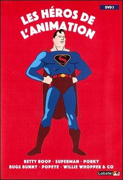 DVD 3 - Les héros de l'animation