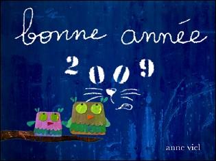 VOEUX 2009 de Anne VIEL (France)