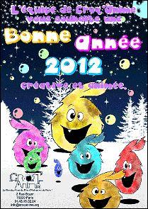 Voeux de l'année 2012 par CROQ' ANIME (France)